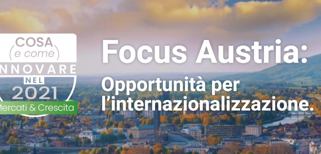 Focus Austria: Opportunità & Esperienze Concrete