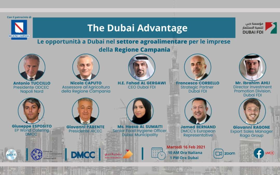 The Dubai Advantage – Le opportunità a Dubai nel settore agroalimentare per le imprese della Regione Campania